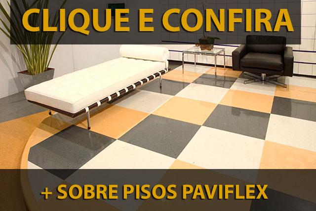 Confira mais sobre pisos Paviflex clicando acima