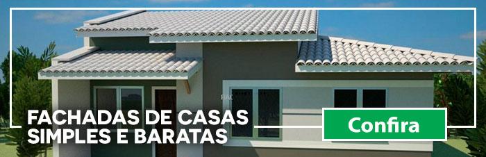 Fachadas de casas simples e baratas